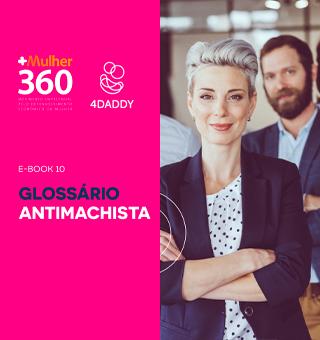 """Arte com lado esquerdo com a cor rosa e o texto """"Ebook 10 - Glossário Antimachista"""". À direita uma a foto de uma mulher sorrindo, de braços cruzados e, atrás dela, um homem também de braços cruzados."""